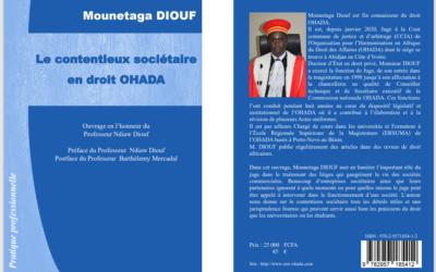 Compte rendu de Visio-Débat : Présentation de l'ouvrage écrit par le juge Mounetaga DIOUF « Le contentieux sociétaire en droit OHADA »